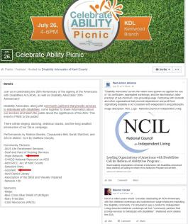 "Event: Celebrate Ability Picnic hosted by Disability Advocates of Kent County. July 26, 4-6 p.m. KDL Kentwood Branch. Public Festival. Join us in celebrating the 26th Anniversary of the signing of the Americans with Disabilities Act (ADA), as well as Disability Advocates' 35th Anniversary! Disability Advocates, along with community partners that provide services to individuals with disabilities, come together to share information about our services and teach the public about the significance of the ADA. This event is FREE to the public! There will be singing, dancing, delicious snacks, and the long-awaited introduction of our Dis.is campaign. Performances by Ralston Bowles, Cassaundra Bell, Sarah Stanford, and Arts in Motion. DJ'd by Matthew Murphy. Community Partners: IKUS Life Enrichment Services; Deaf and Hard of Hearing Services; Hope Network; CHADD National Resource on ADD; Kent RICC: Arc of Kent County; Salvation Army; Goodwill; Kent District Library; Association of the Blind and Visually Impaired; Network 180. Sponsors: Meijer; Blue Cross Blue Shield of Michigan; Mary Free Bed; Care Resources (PACE). Emphasis added to ""community partners that provide services to individuals with disabilities"" and ""Hope Network"" and ""Goodwill"". Post comment by Peer Action Alliance: ""Disability Advocates"" across the nation have spoken out against the use of 14c certificates, segregated workshops, and the discriminatory labor practices of sub-minimum / non-prevailing wage. Partnering with Goodwill and other organizations that promote dependence and profit from stigmatizing disability is not consistent with Independent Living philosophy. Image description: NCIL Logo - National Council on Independent Living. Link to Advocacy Monitor article ""Leading Organizations of Americans with Disabilities Call for Reform of AbilityOne Program: Organizations Set Forth Seven Reform Principles"". Post comment by Eleanor Canter: Not in a million years would I consider celebrating an ADA Anniversary with the sheltered workshops and subminimum wage employers exploiting the disability community. I'm shocked to see a Center for Independent Living describe sheltered workshops as their ""community partners that provide services to individuals with disabilities"". Sheltered work violates the ADA."