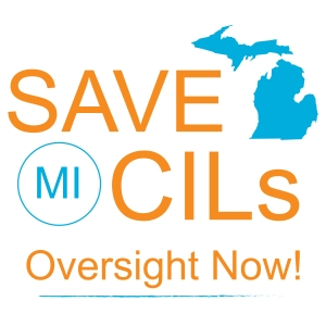 Save MI CILs - Oversight Now!
